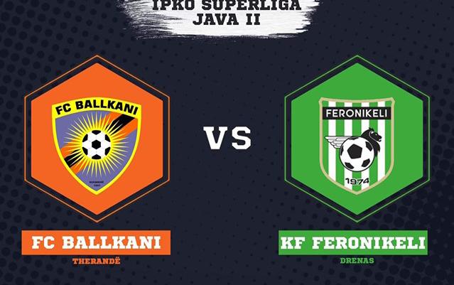 Të shtunën xhiroja e dytë e Super Ligës, FC Ballkani ndaj KF Feronikelit